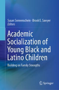 Cover Academic Socialization of Young Black and Latino Children