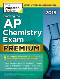 Cover Cracking the AP Chemistry Exam 2019, Premium Edition