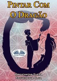 Cover Pintar Com O Dragão