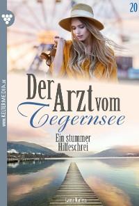 Cover Der Arzt vom Tegernsee 20 – Arztroman