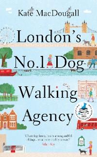 Cover London's No 1 Dog-Walking Agency