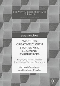 Cover Working Creatively with Stories and Learning Experiences