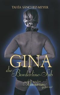 Cover Gina, die Borderline-Sub