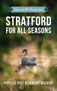 Cover Stratford For All Seasons: Secrets & Surprises