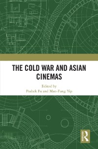 Cover Cold War and Asian Cinemas