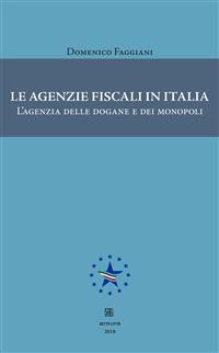 Cover Le agenzie fiscali in Italia
