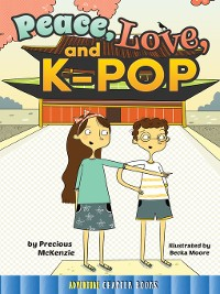 Cover Peace, Love, and K-Pop