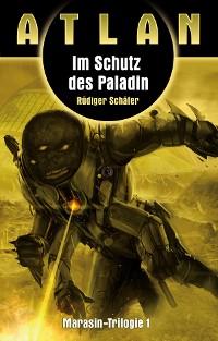 Cover ATLAN Marasin 1: Im Schutz des Paladin