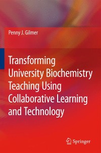 Cover Transforming University Biochemistry Teaching Using Collaborative Learning and Technology