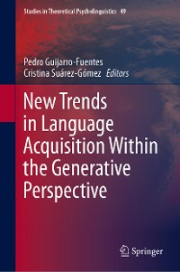 Cover New Trends in Language Acquisition Within the Generative Perspective