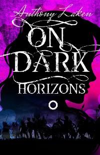 Cover On Dark Horizons