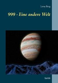 Cover 999 - Eine andere Welt