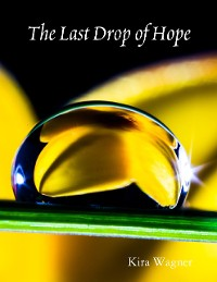 Cover The Last Drop of Hope