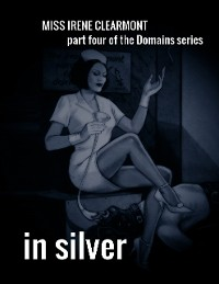 Cover In Silver - Part Four of the Domains Series