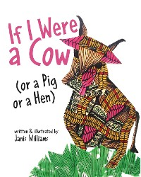 Cover If I were a Cow (or a Pig or a Hen)