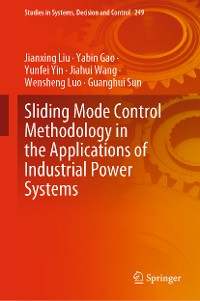Cover Sliding Mode Control Methodology in the Applications of Industrial Power Systems
