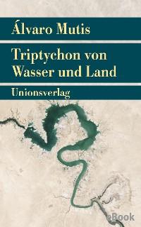 Cover Triptychon von Wasser und Land