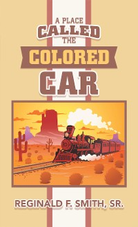 Cover A Place Called the Colored Car
