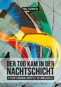 Cover Der Tod kam in der Nachtschicht