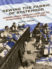 Cover Sewing the Fabric of Statehood