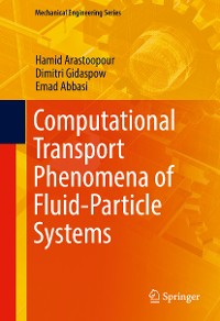 Cover Computational Transport Phenomena of Fluid-Particle Systems