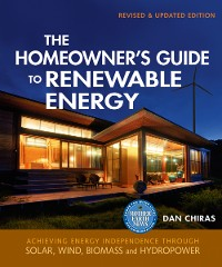 Cover The Homeowner's Guide to Renewable Energy - Revised & Updated Edition