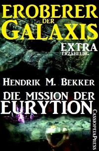 Cover Die Mission der Eurytion (Eroberer der Galaxis)