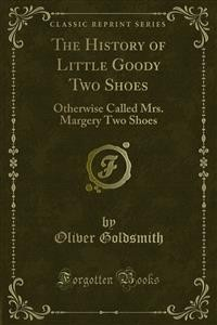 Cover The History of Little Goody Two Shoes