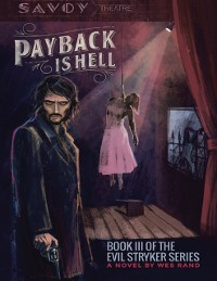 Cover Payback Is Hell: Book III of the Evil Stryker Series