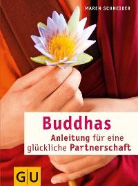 Cover Buddhas Anleitung für eine glückliche Partnerschaft