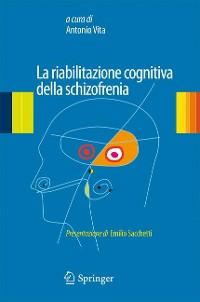 Cover La riabilitazione cognitiva della schizofrenia