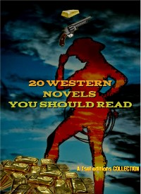 Cover 20 Western Novels You Should Read
