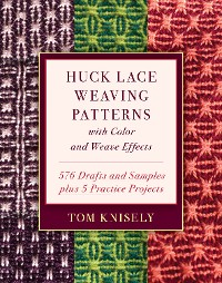 Cover Huck Lace Weaving Patterns with Color and Weave Effects