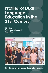 Cover Profiles of Dual Language Education in the 21st Century