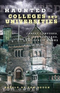 Cover Haunted Colleges and Universities