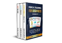 Cover FOREX TRADING FOR BEGINNERS 3 Books in 1