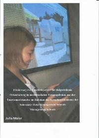 Cover Förderung der Lesekompetenz für zielgerichtete Orientierung in multimedialen Textangeboten aus der Tourismusbranche im Rahmen des Sprachcurriculums der Schweizer Hotel Management Schools