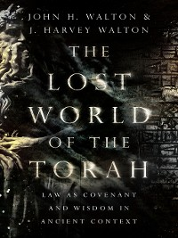Cover The Lost World of the Torah