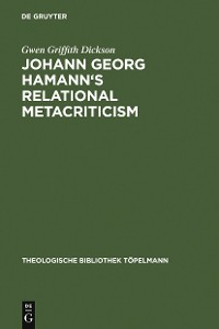 Cover Johann Georg Hamann's Relational Metacriticism