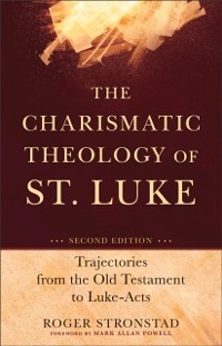 Cover Charismatic Theology of St. Luke