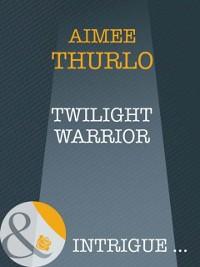 Cover Twilight Warrior