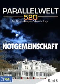 Cover Parallelwelt 520 - Band 8 - Notgemeinschaft