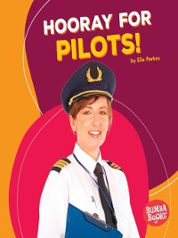 Cover Hooray for Pilots!