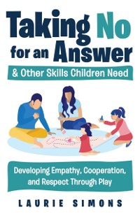 Cover Taking No for an Answer and Other Skills Children Need