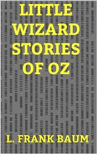 Cover Little Wizard Stories of Oz