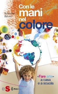 Cover Con le mani nel colore
