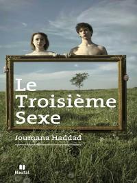 Cover Le Troisième sexe
