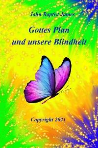 Cover Gottes Plan und unsere Blindheit