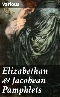 Cover Elizabethan & Jacobean Pamphlets