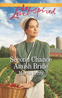 Cover Second Chance Amish Bride (Mills & Boon Love Inspired) (Brides of Lost Creek, Book 1)